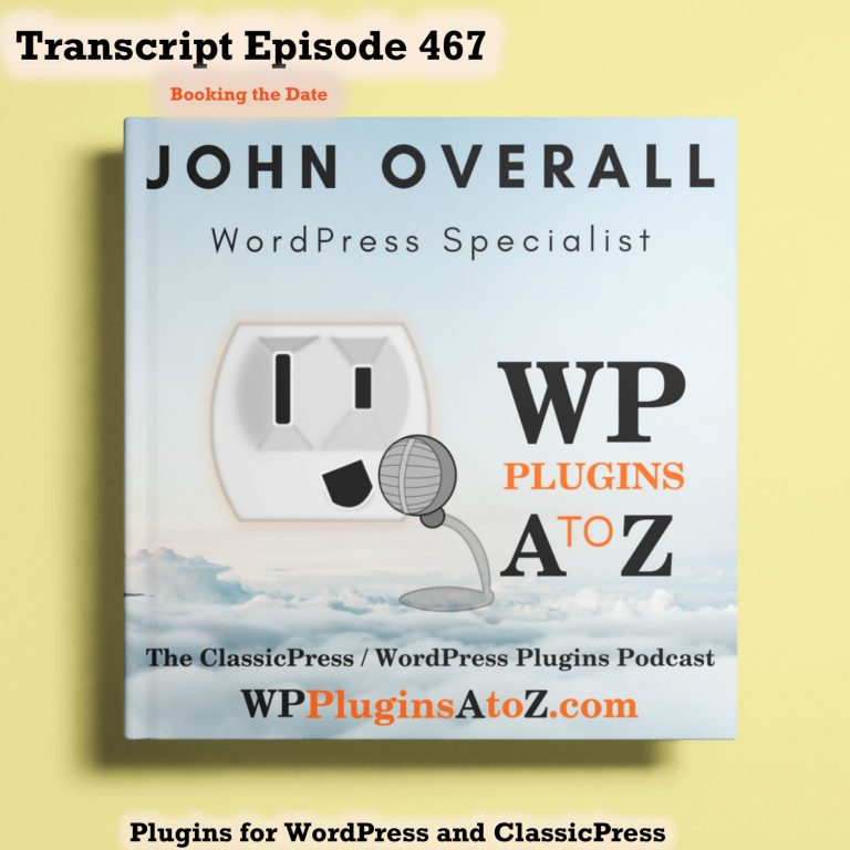 It's Episode 467 with plugins Tracking Time, keeping up with the Markets, Social Images and ClassicPress Options. It's all coming up on WordPress Plugins A-Z!