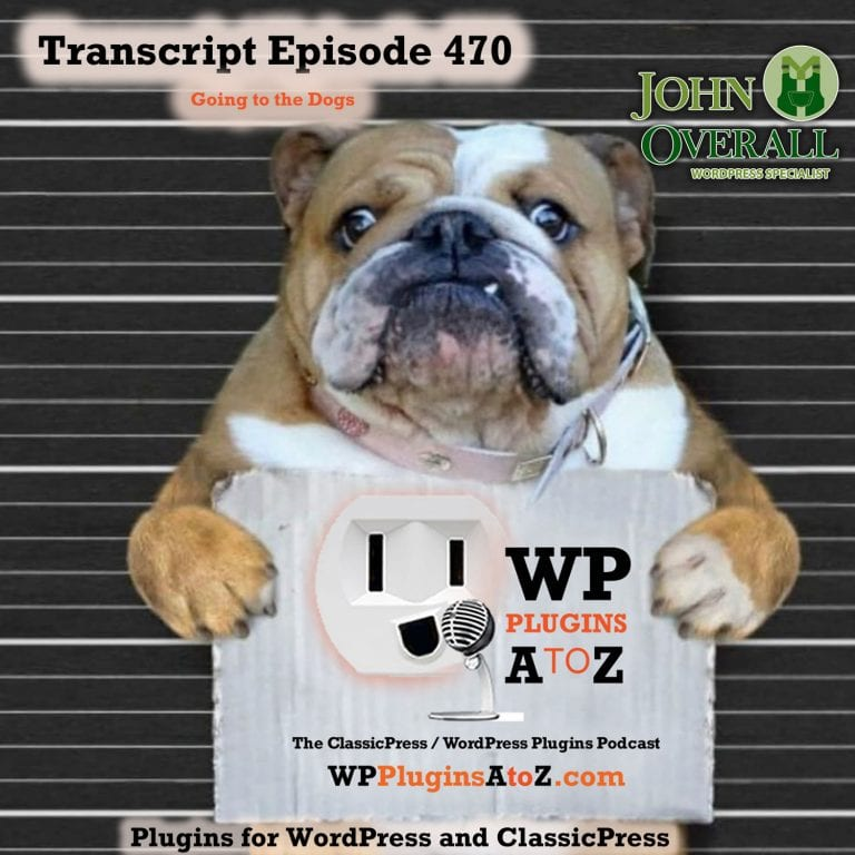 It's Episode 470 with plugins for Singing the Blues, User Roles, SPRM Menus, Affiliate Life, Galleries and ClassicPress Options. It's all coming up on WordPress Plugins A-Z!
