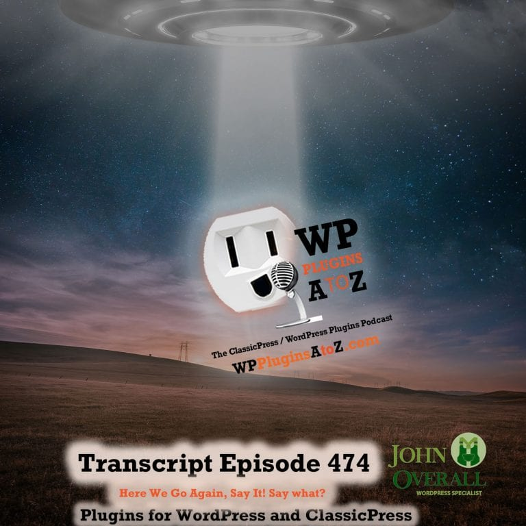 It's Episode 474 with plugins for Sliders, Shortcodes, and ClassicPress Options. It's all coming up on WordPress Plugins A-Z!