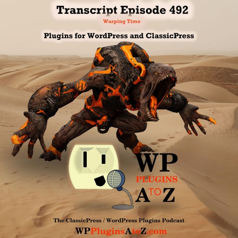 It's Episode 492 so grab your Rum and Coke we have plugins for Arts & Crafts,Tracking Time, Stopping Spammers, Time Traveling …, and ClassicPress Options. It's all coming up on WordPress Plugins A-Z!