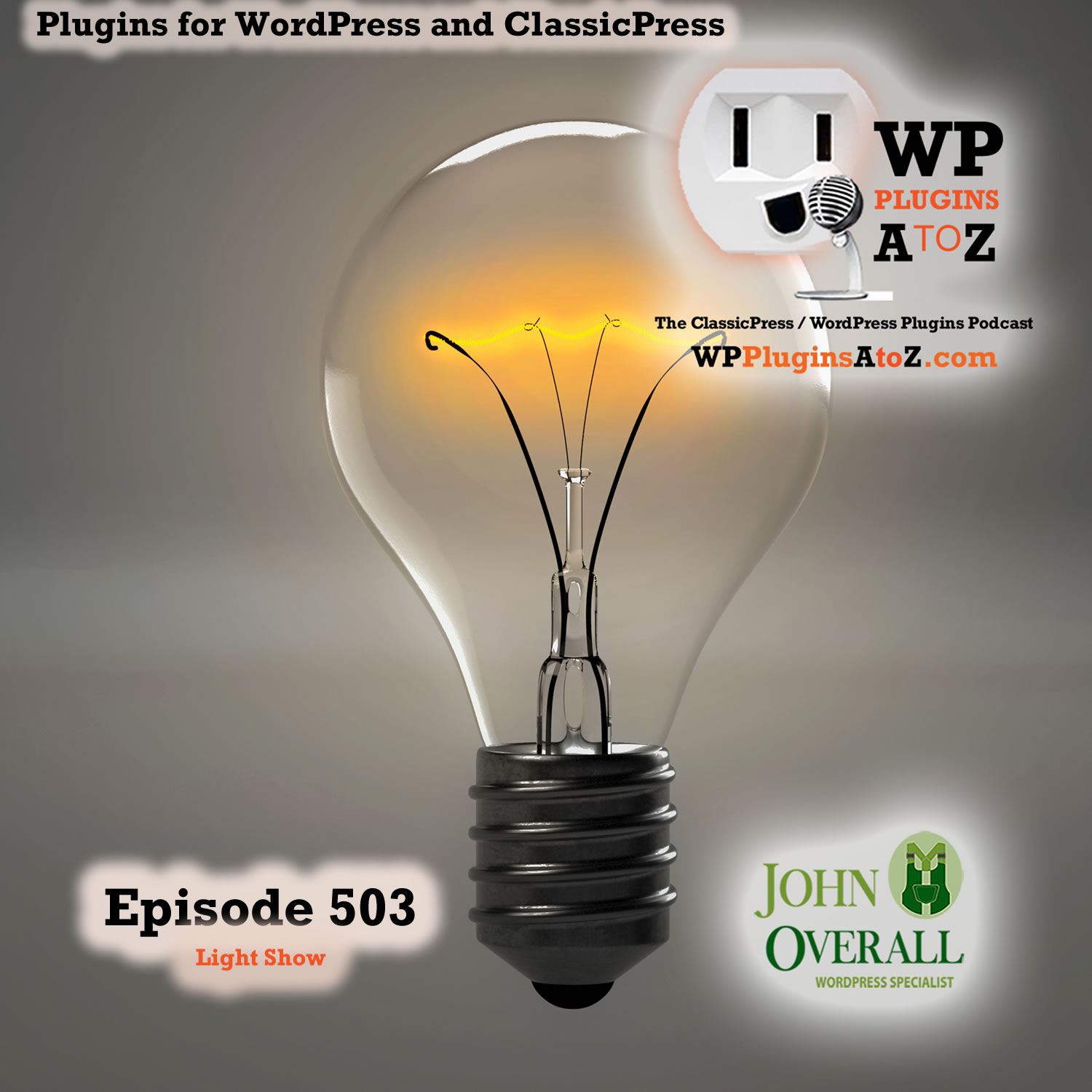 It's a Light Show It's Episode 503 - We have plugins for Lightening your load....., and ClassicPress Options. It's all coming up on WordPress Plugins A-Z! Booking X, WordPress Booking Plugin – TheBooking and ClassicPress options on Episode 503