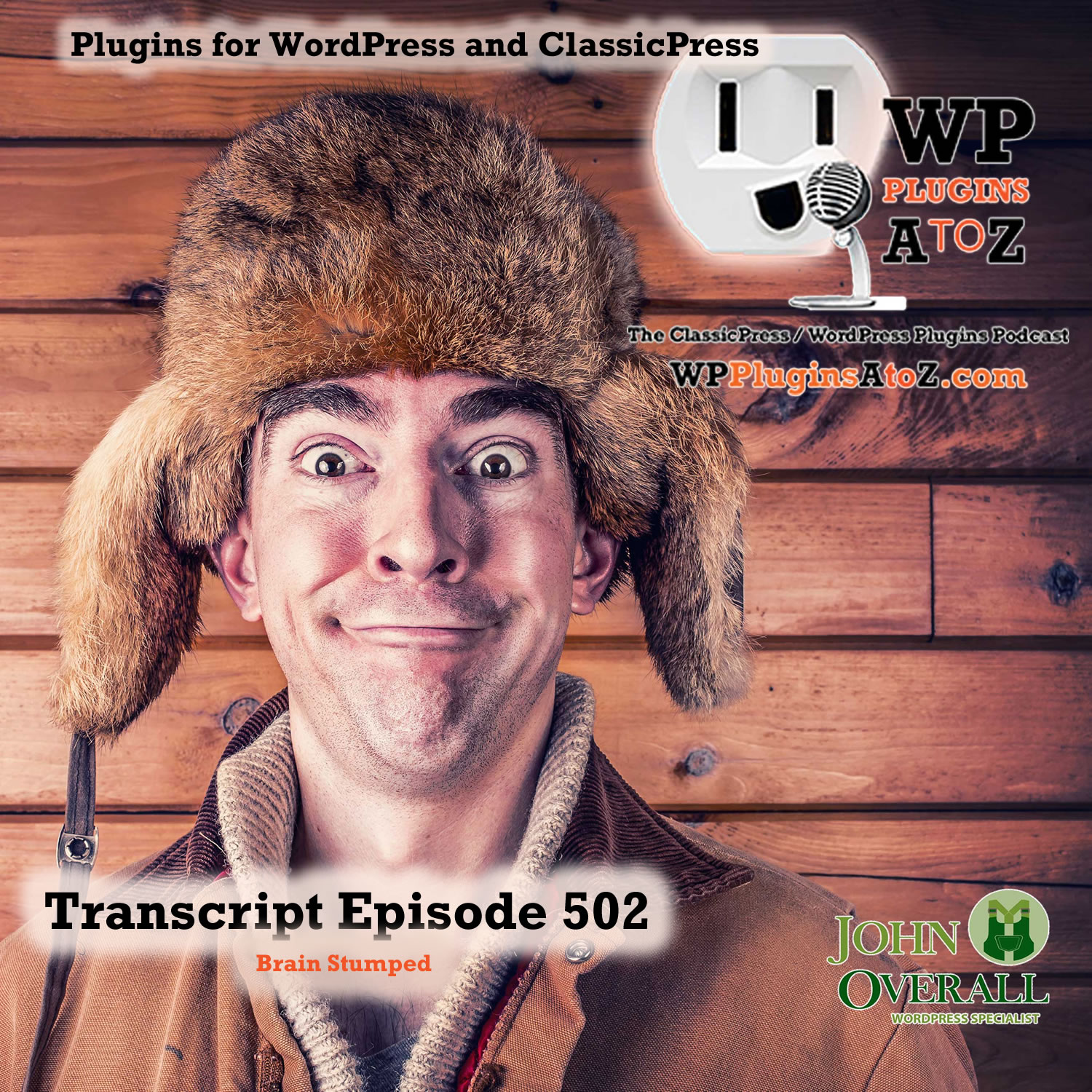 Brain Stumped It's Episode 502 - We have plugins for Wasting Time, Shipping Goods, Random Text, Meetings, Logs, Teasing the AI....., and ClassicPress Options. It's all coming up on WordPress Plugins A-Z!