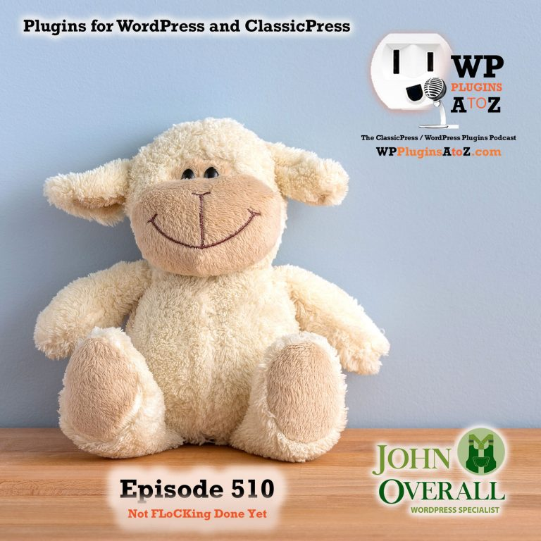 Not FLoCKing Done Yet It's Episode 510 - We have plugins for Stopping the Fullscreen, Starting Over, Custom Code, Limiting Admin Bar Access, Getting FLoCKing Excited, and ClassicPress Options. It's all coming up on WordPress Plugins A-Z! WP Reset – Most Advanced WordPress Reset Tool, Disable WordPress Block Editor Fullscreen Mode, Flic FLoC, Disable FLoC, Hide Admin Bar For User Roles, Code Generate and ClassicPress options on Episode 510.