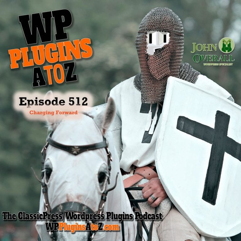 It's Episode 512 - We have plugins for Filling Your Time,Tracking Email, Social Sharing, Simplifying Things, Going Fishing ..., and ClassicPress Options. It's all coming up on WordPress Plugins A-Z!