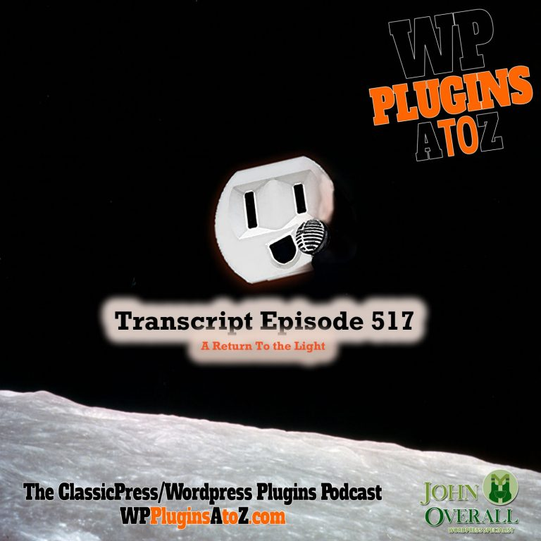 It's Episode 517 - We have plugins for Email Management, Social media Publishing, Radio Player, Restrict Contact, Admin Colour Schemes ... and ClassicPress Options. It's all coming up on WordPress Plugins A-Z!