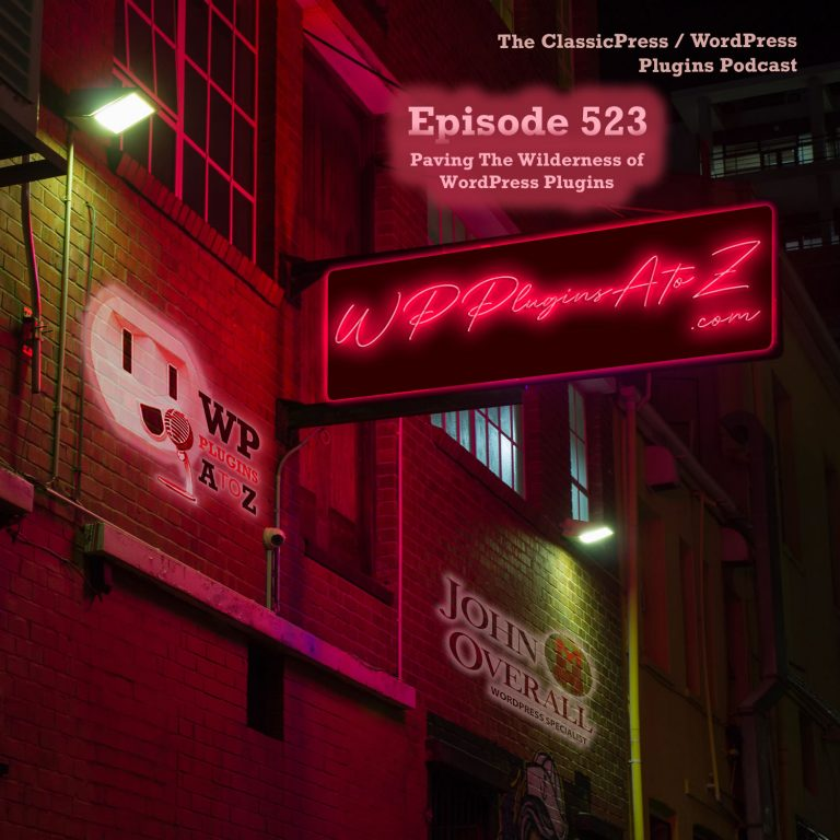 It's Episode 524 - We have plugins for Quotes, Draft site building, Graphic Passwords, Query Monitoring, Woocommerce, User feedback ... and ClassicPress Options. It's all coming up on WordPress Plugins A-Z!