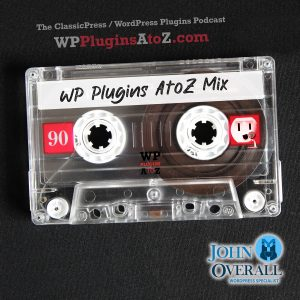 It's Episode 525 - No Plugins just a notice with a quick chat ... and ClassicPress Options. It's all coming up on WordPress Plugins A-Z!