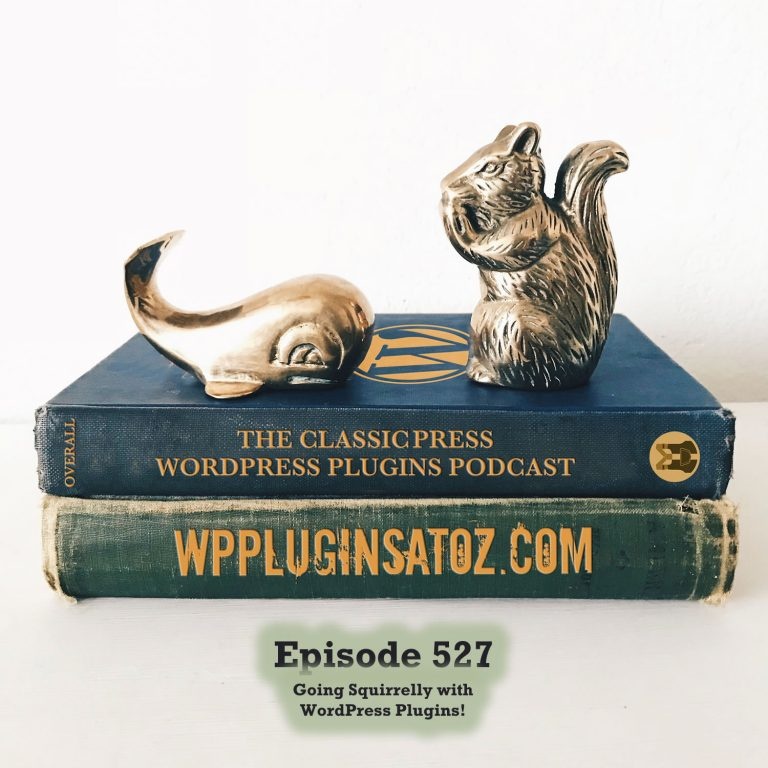 It's Episode 527 - We have plugins for Viewing Errors, Back to Classics, Creating placer text, Twitch lists, User Content Submission, Coupon Restrictions... and ClassicPress Options. It's all coming up on WordPress Plugins A-Z!